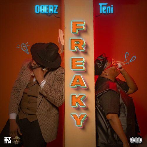 Oberz - Freaky Ft. Teni