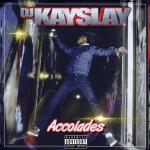 EP: DJ Kay Slay – Accolades