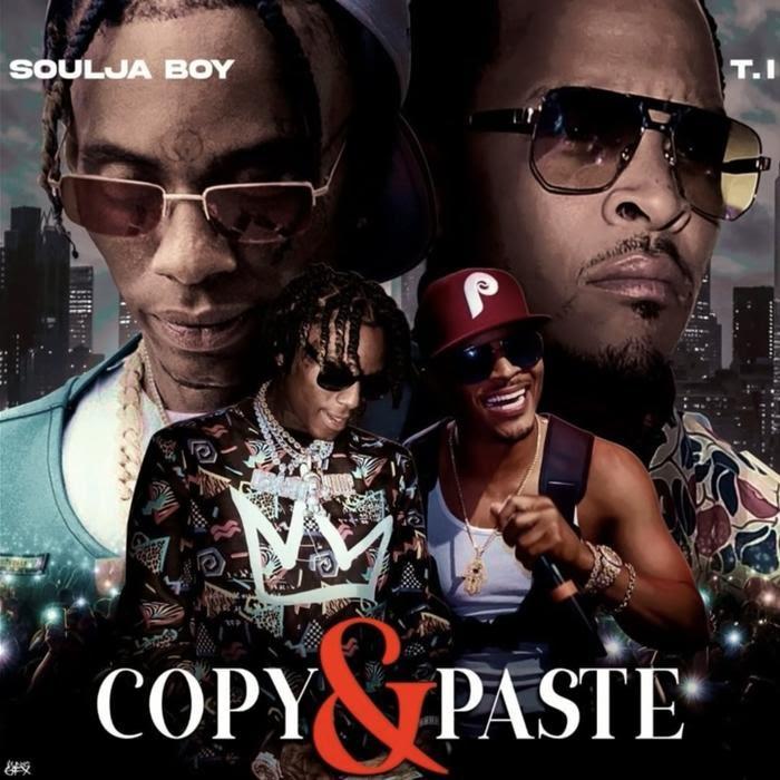 Soulja Boy - Copy & Paste Feat. T.I.
