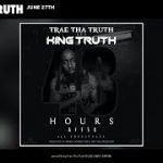 Trae Tha Truth – June 27th