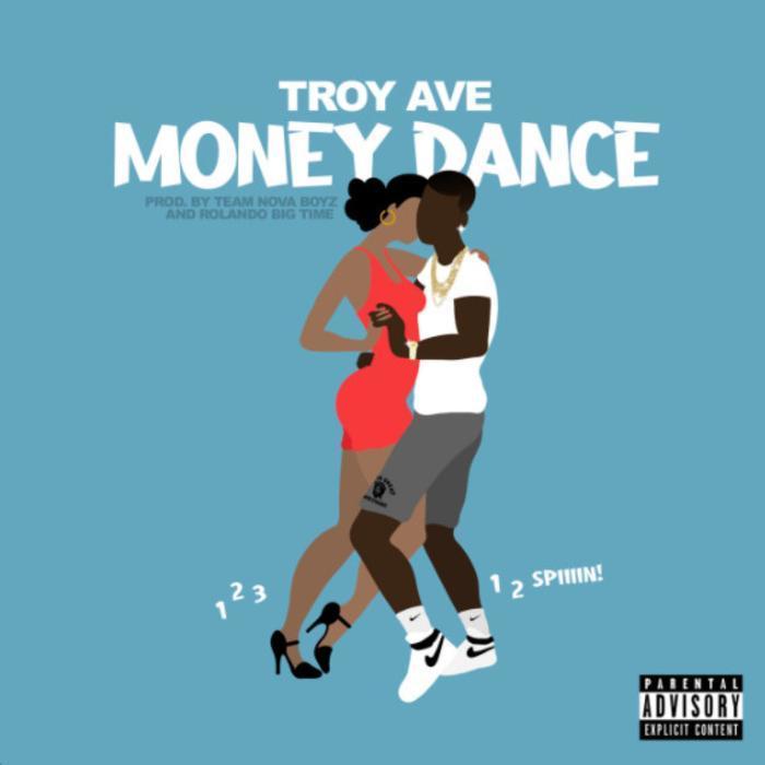 Troy Ave - Money Dance (1-2-3)