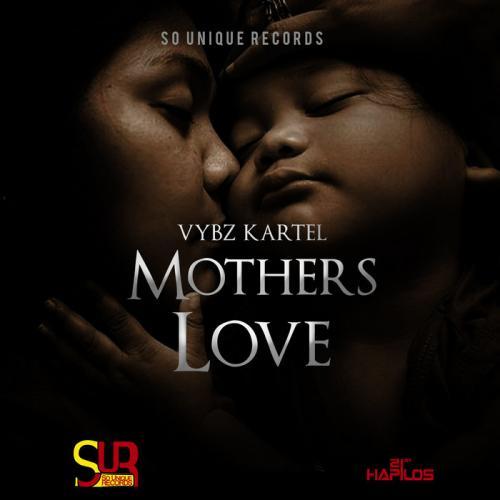 Vybz Kartel - Mothers Love