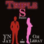 YN Jay Ft. Coi Leray – Triple S (Remix)
