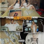 Zona Man Ft. G Herbo – How I Started