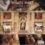 ALBUM: Ex Global & Krish – What's Next