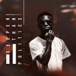 [Album] InQfive – Deeper Than Politics