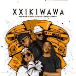 Black Motion, DJ Fortee & Lady Du – Xxikiwawa Ft. Pholoso, DJ Khotso