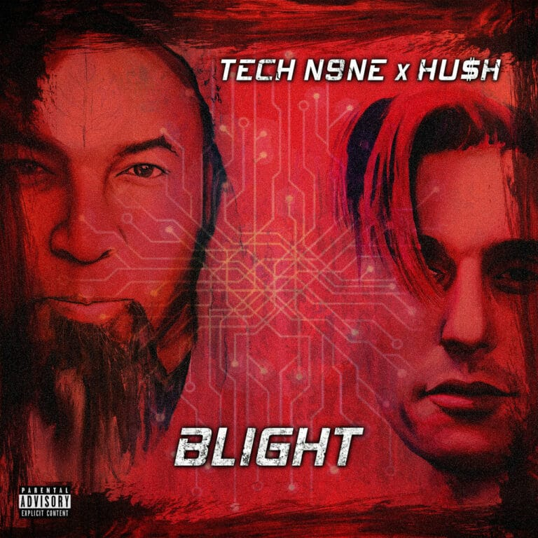TECH N9NE & HU$H - Blight