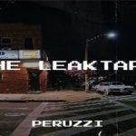 FULL EP: Peruzzi – The Leaktape (Album)