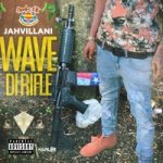 Jahvillani – Wave Di Rifle