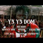 Jay Bahd – Y3 Y3 DOM Ft. O'Kenneth, Skyface SDW, Reggie, Kwaku DMC, City Boy, Kawabanga