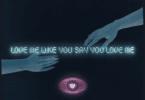 KYLE - Love Me Like You Say Love Me