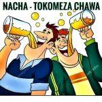 Nacha – Tokomeza Chawa