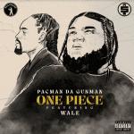 Pacman Da Gunman Ft. Wale – One Piece