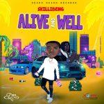 Skillibeng – Alive & Well