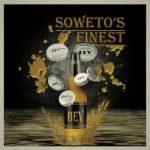 Soweto's Finest – Bev