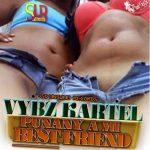Vybz Kartel – Punani a Mi Best Friend