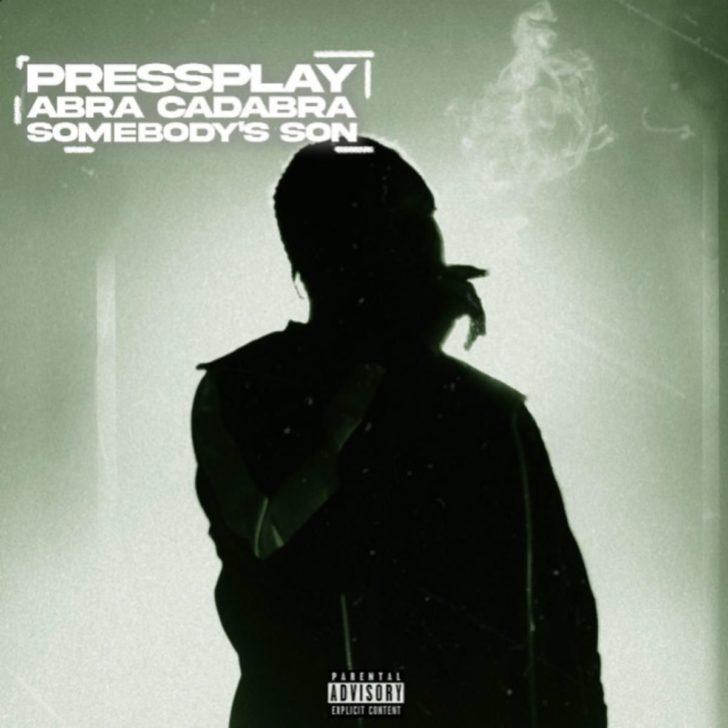 Abra Cadabra - Somebody's Son Feat. Press Play
