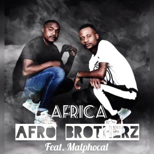 Afro Brotherz - Africa Ft. Malphocal