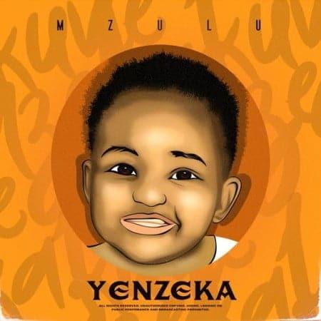 Album: Mzulu - Yenzeka