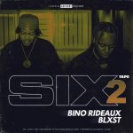 Blxst & Bino Rideaux – Program