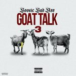 ALBUM: Boosie Badazz – Goat Talk 3