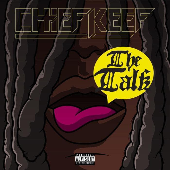 Chief Keef - The Talk