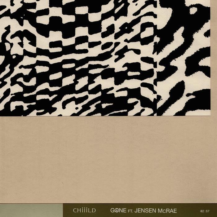 Chiiild - Gone Ft. Jensen McRae