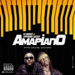 [DJ Mix] DJ Baddo x Hypeman Luckey – Amapiano Hype Cruise Mixtape