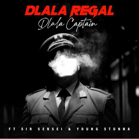 Dlala Regal - Dlala Captain Ft. Sir Sensei, Young Stunna