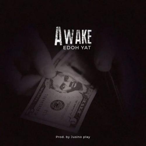 Edoh Yat - Awake