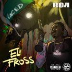 Eli Fross – Laced