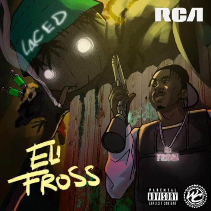Eli Fross -  Laced