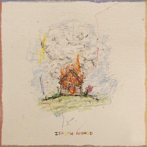 Isaiah Rashad -  The House Is Burning Album Download