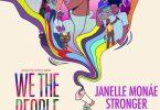 "Janelle Monáe – ""Stronger"