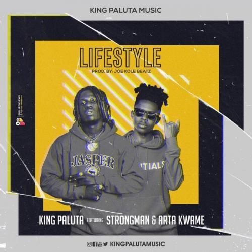 King Paluta - Lifestyle (Akohwie) Ft. Strongman, Arta Kwame