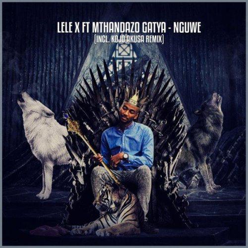 Lele X & Mthandazo Gatya - Nguwe