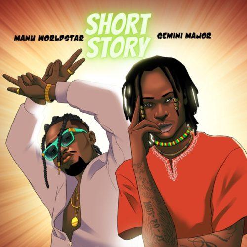 Manu Worldstar & Gemini Major - Short Story