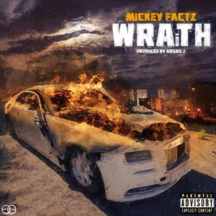 Mickey Factz -  Wraith