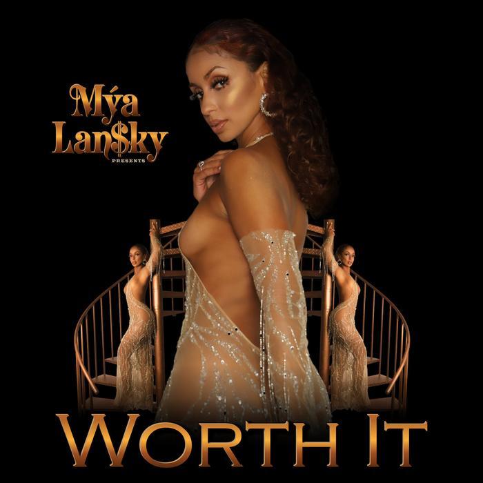Mya - Worth It