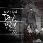 RetcH & V Don – Devil On My Back Ft. Dave East