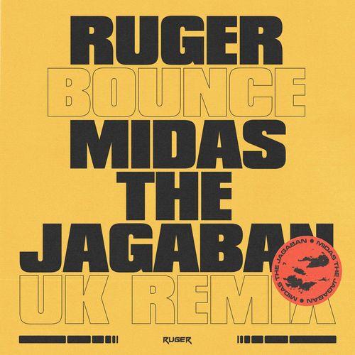 Ruger - Bounce (UK Remix) Ft. Midas The Jagaban