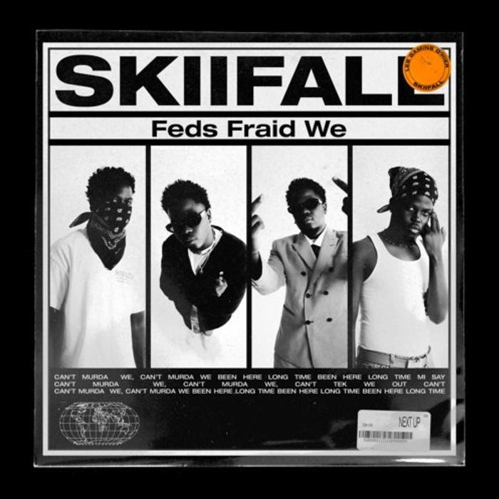 Skiifall - Feds Fraid We