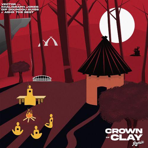 Vector - Crown Of Clay (Remix) Ft. Khaligraph Jones, Dip Doundou Guiss & Ashs The Best