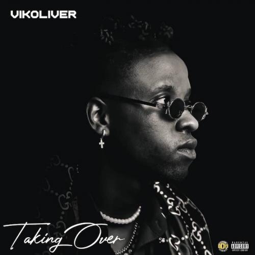Vikoliver - Taking Over (EP)
