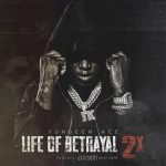 ALBUM: Yungeen Ace – Life Of Betrayal 2x