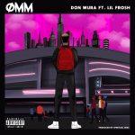 Don Wura Ft. Lil Frosh – One Man Mopol