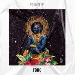 Echo Deep – Toro