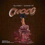 Kelvynboy Ft. Quamina MP – Choco