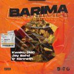 Kwaku DMC – Barima Ft. Jay Bahd, O'Kenneth